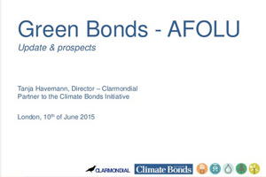 Green Bonds and AFOLU: Updates and Prospects – Tanja Havemann, Clarmondial