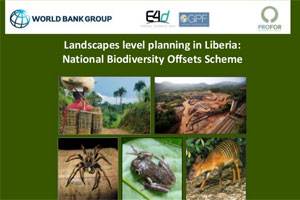 Landscapes level planning in Liberia: National Biodiversity Offsets Scheme – World Bank Group