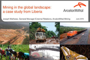 Mining in the Global Landscape: A case study from Liberia – Joseph Mathews, ArcelorMittal