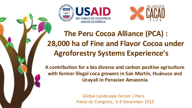 The Peru Cocoa Alliance: 28,000ha of fine and flavor cocoa under Agroforestry Systems Experiences